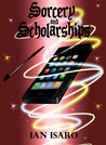 Sorcery and Scholarships (The Dying War, #1)