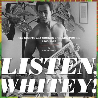 Listen, Whitey! by Pat Thomas