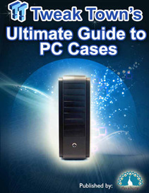 TweakTown's Ultimate Guide to PC Cases (Kindle Edition)