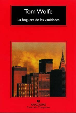 Ebook La hoguera de las vanidades by Tom Wolfe read!