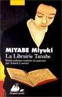 La Librairie Tanabe by Miyuki Miyabe
