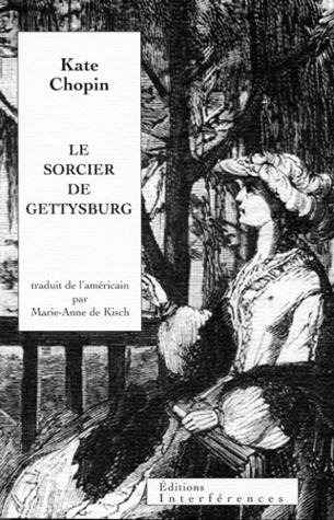 Le sorcier de Gettysburg