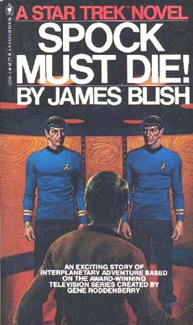 Star Trek: Spock Must Die!