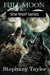 Full Moon (She-Wolf Series)