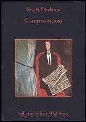 Compromesso by Sergei Dovlatov