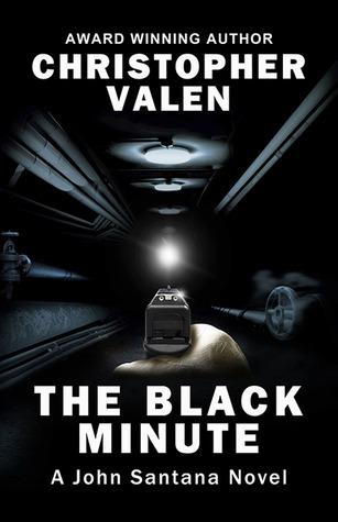 The Black Minute (A John Santana Novel Book 2)