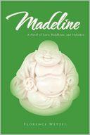 Madeline: A Novel of Love, Buddhism, and Hoboken