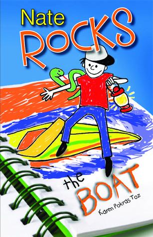 Nate Rocks the Boat by Karen Pokras Toz