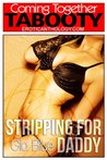 Stripping for Daddy