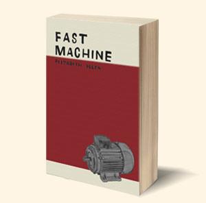 Fast Machine