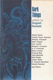 Dark Things by August Derleth