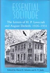 Essential Solitude: The Letters of H.P. Lovecraft and August Derleth