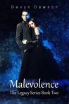 Malevolence (Legacy of Kilkenny, #2)