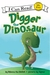 Digger the Dinosaur (I Can Read!)