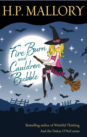Fire Burn and Cauldron Bubble(Jolie Wilkins 1)