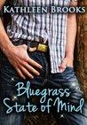 Bluegrass State of Mind (Bluegrass #1)