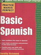Practice Makes Perfect Basic Spanish