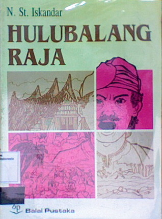 Hulubalang Raja by Nur St. Iskandar