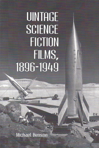 Vintage Science Fiction Films, 1896-1949