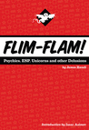 Book cover for Flim-Flam! Psychics, ESP, Unicorns, and Other Delusions