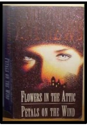 Flowers in the Attic/Petals on the Wind by V.C. Andrews