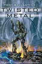 Twisted Metal (Penrose, #1)