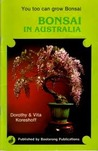 Bonsai in Australia by Dorothy Koreshoff