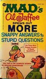 Mad's Al Jaffee Spews Out More Snappy Answers to Stupid Questions