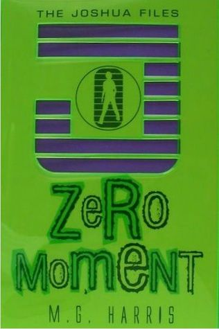 Zero Moment (The Joshua Files, #3)
