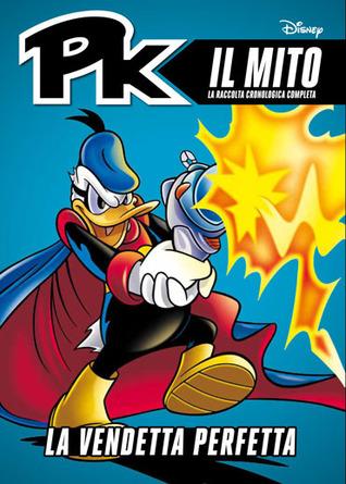 PK Il Mito n. 5: La vendetta perfetta