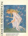 Demeter and Persephone: Homeric Hymn Number Two