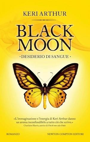 Black Moon. Desiderio di sangue(Riley Jenson Guardian 7)