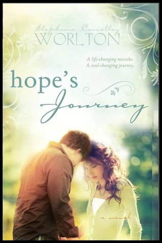Hope's Journey by Stephanie Connelley Worlton