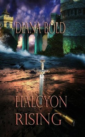 Halcyon Rising by Diana Bold