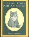 The Rubiyt of a Persian Kitten