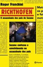 Richthofen - o assassinato dos pais de Suzane