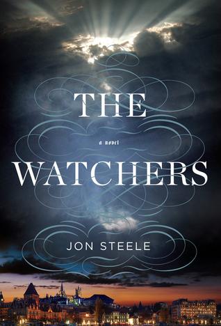 the watchers the angelus trilogy 1 by jon steele