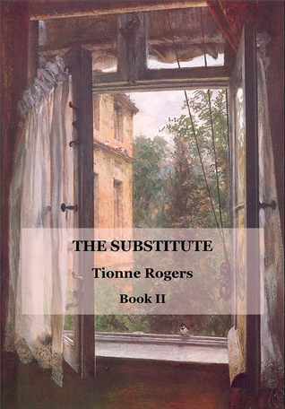The Substitute 2 by Tionne Rogers