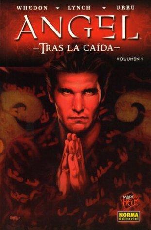 Ángel, Tras la caída 1 (Angel tras la caida volumen 1, Colección Made in Hell #77)