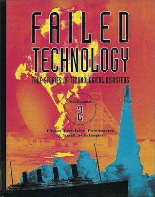 Failed Technology: Volume 2