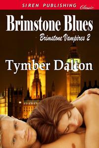 Brimstone Blues (Brimstone Vampires #2)