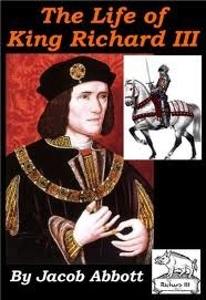 History of King Richard the Third of England (Makers of History, #19)
