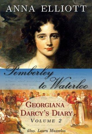 Pemberley to Waterloo (Pride and Prejudice Chronicles, #2)
