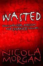 Wasted by Nicola Morgan