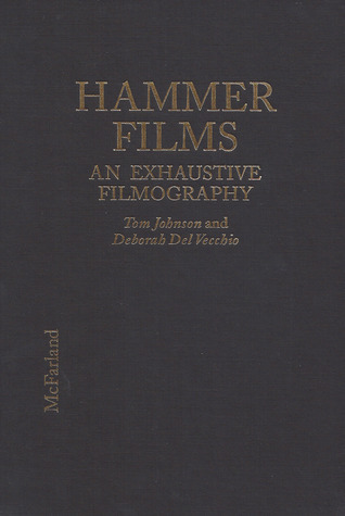 Hammer Films: An Exhaustive Filmography