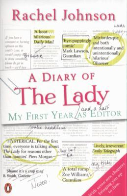 A Diary of The Lady: My First Year and a half as editor
