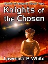 Knights of the Chosen  (Spirit of Empire, #2)