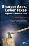 Sharper Axes, Lower Taxes