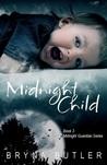 Midnight Child (Midnight Guardian, #3)
