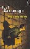 Tous les noms by José Saramago